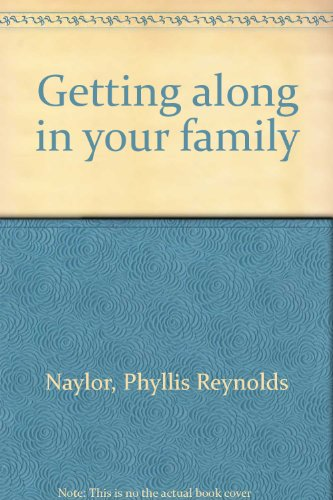 Title: Getting along in your family