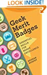 Geek Merit Badges: Essential Skills f...