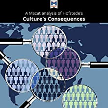 A Macat Analysis of Geert Hofstede's Culture's Consequences: Comparing Values, Behaviors, Institutions, and Organizations Across Nations | Livre audio Auteur(s) :  Macat.com Narrateur(s) :  Macat.com