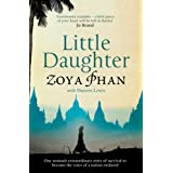 Little Daughter: A Memoir of Survival in Burma and the Westby Zoya Phan