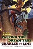 Tapping the Dream Tree (0312868405) by De Lint, Charles