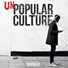Unpopular Culture Hörbuch von  Guvna B Gesprochen von:  Guvna B