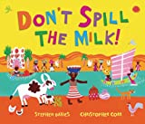 Dont Spill the Milk!