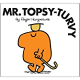 Mr. Topsy-Turvy (Mr. Men Classic Library)