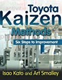img - for Toyota Kaizen Methods: Six Steps to Improvement book / textbook / text book