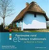 echange, troc Monique Teneur-Van Daele - Patrimoine rural et métiers traditionnels dans le nord de la France