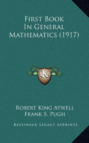 First Book in General Mathematics