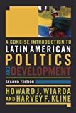 img - for A Concise Introduction to Latin American Politics and Development book / textbook / text book