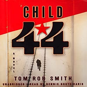 Child 44 | [Tom Rob Smith]