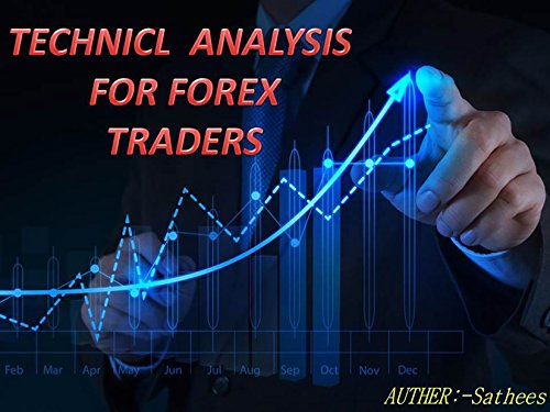technical-analysis-for-forex-traders-technical-analysis-for-forex-traders-english-edition