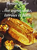 img - for Mes aigres-doux : Terrines et p t s book / textbook / text book