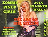 img - for Zombie Pinup Girls 2015 12 Month Wall Calendar book / textbook / text book