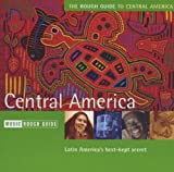 Various Artists The Rough Guide to Central America