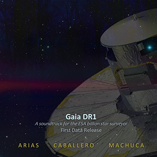 gaia-dr1-a-soundtrack-for-the-esa-billion-star-surveyor-first-data-release