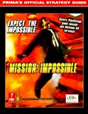 img - for Mission: Impossible (N64/PSX): Prima's Official Strategy Guide by Prima In-House Production (1999) Paperback book / textbook / text book