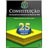 Constituição da República Federativa do Brasil de 1988 (Atualizada até a EC 74 de 08/2013)