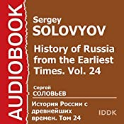History of Russia from the Earliest Times: Vol. 24 [Russian Edition] | Sergey Solovyov