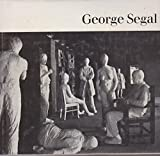 img - for George Segal (Art Now) book / textbook / text book