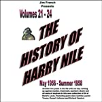 The History of Harry Nile, Box Set 6 (Dramatized): Vol. 21-24, May 1956 - Summer 1958 | Jim French