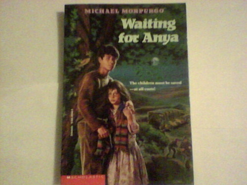 Waiting for Anya   Michael Morpurgo   9780603568527