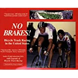 No Brakes! Bicycle Track Racing in the United States