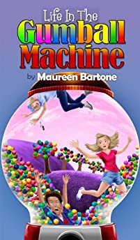 (FREE on 8/1) Life In The Gumball Machine by Maureen Bartone - http://eBooksHabit.com