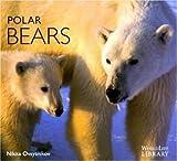img - for Polar Bears (Worldlife Library) by Nikita Ovsyanikov (1998-12-06) book / textbook / text book