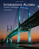 Intermediate Algebra with CengageNOW and Personal Tutor by McKeague
