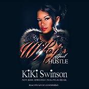 Wifey's Next Hustle | KiKi Swinson