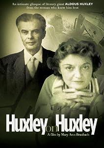 Huxley On Huxley