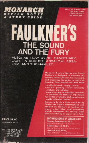 Monarch Review Notes and Study Guide to Faulkner's The Sound And The Fury -Also: As I Lay Dying - Sanctuary - Light in August - Absalom, Absalom! - The Hamlet, Vartkis Kinoian