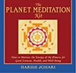 The Planet Meditation Kit: How to Har...