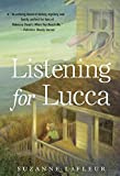 Suzanne M. LaFleur Listening for Lucca