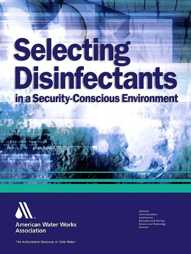 Selecting disinfectants in a security-conscious environment