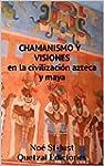 Chamanismo y visiones en la civilizac...