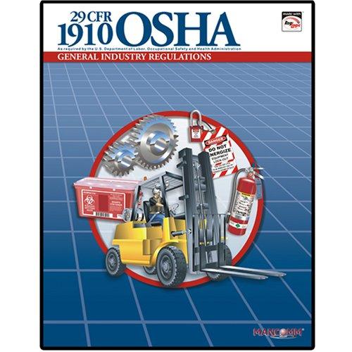 1910 OSHA General Industry Regulations Book (Aug 2008)