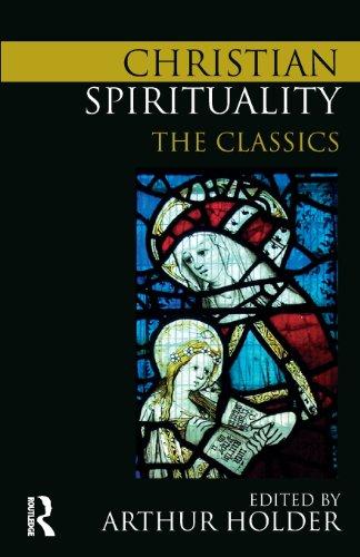 Christian Spirituality: The Classics