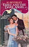 Emily and the Dark Angel (Regency Romance) (0380715554) by Beverley, Jo