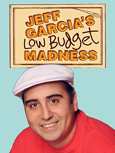 Jeff Garcia: Low Budget Madness