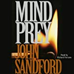 Mind Prey: A Lucas Davenport Novel (       UNABRIDGED) by John Sandford Narrated by Richard Ferrone