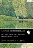Pitt Press Series. Some Thoughts Concerning Education