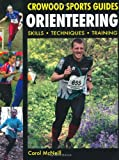 Orienteering: Skills Techniques Training (Crowood Sports Guides)