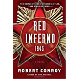 Red Inferno 1945by Robert Conroy