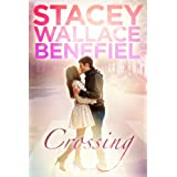 Crossing (Open Door Love Story) ~ Stacey  Wallace Benefiel