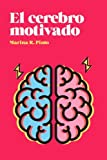 img - for El cerebro motivado (Spanish Edition) book / textbook / text book