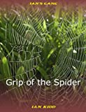 Ian's Gang - Grip of the Spider