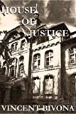 img - for House of Justice: A Short Horror Story book / textbook / text book