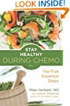 Stay Healthy During Chemo: The Five E...
