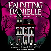 The Ghost of Valentine Past: Haunting Danielle Series, Book 7   [Bobbi Holmes, Anna J. McIntyre]