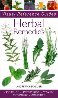 Herbal Remedies (Visual Reference Guides)